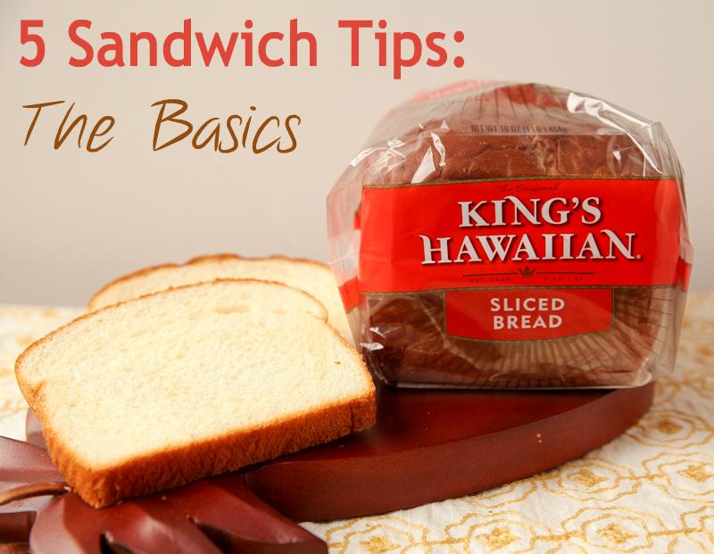 Basic Sandwich Tips
